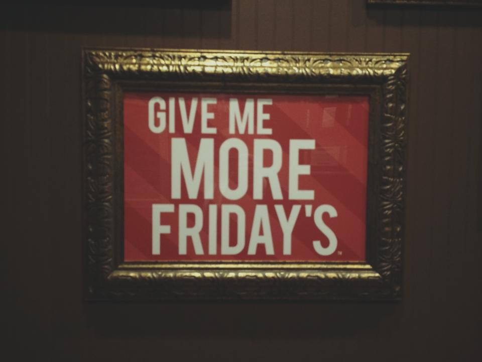 give me more tgi fridays